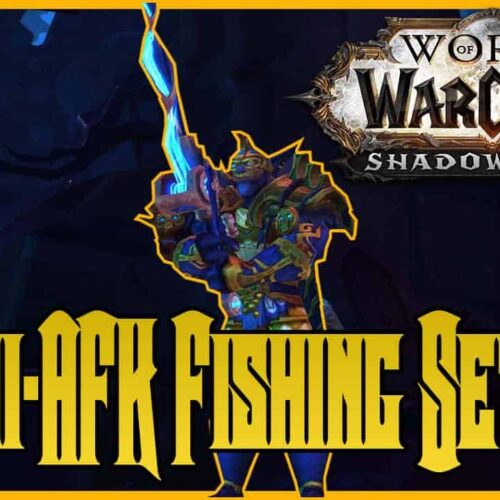 Shadowlands Semi AFK Fishing - Make 12K Gold Per Hour While Watching a Movie