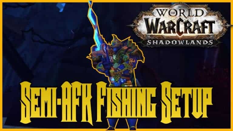 Shadowlands Semi AFK Fishing - Make 12K Gold Per Hour While Watching a Movie 1