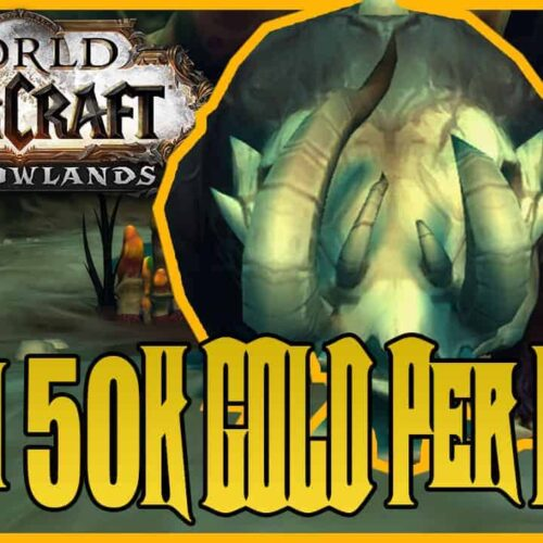 Solo 50K Gold an Hour With Skinning & Herbalism in Shadowlands