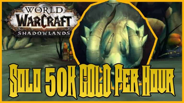 Solo 50K Gold an Hour With Skinning & Herbalism in Shadowlands 1