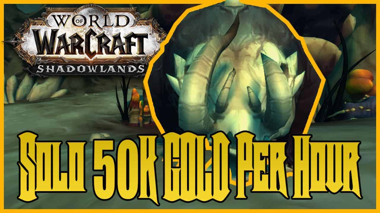 Solo 50K Gold an Hour With Skinning & Herbalism in Shadowlands 2
