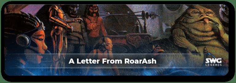 Project Admin RoarAsh Leaves Star Wars Galaxies Legends 1