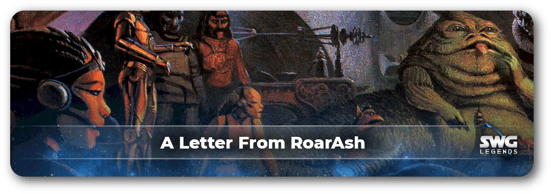 Project Admin RoarAsh Leaves Star Wars Galaxies Legends