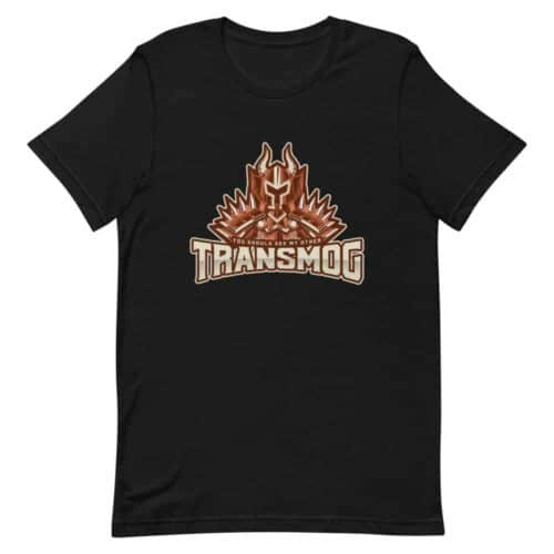 You Should See My Other Transmog T-shirt 1