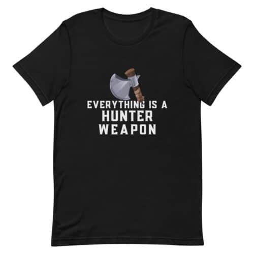 Everything Is A Hunter Weapon 1