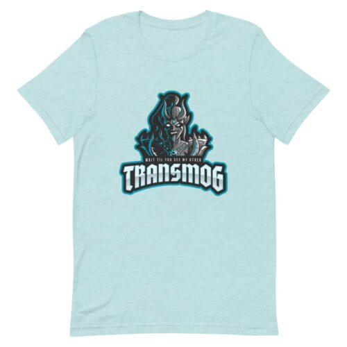 Wait Till You See My Other Transmog T-shirt 8