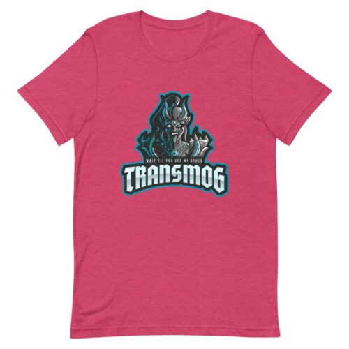 Wait Till You See My Other Transmog T-shirt 6