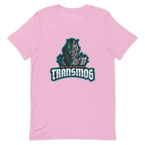 Wait Till You See My Other Transmog T-shirt 7