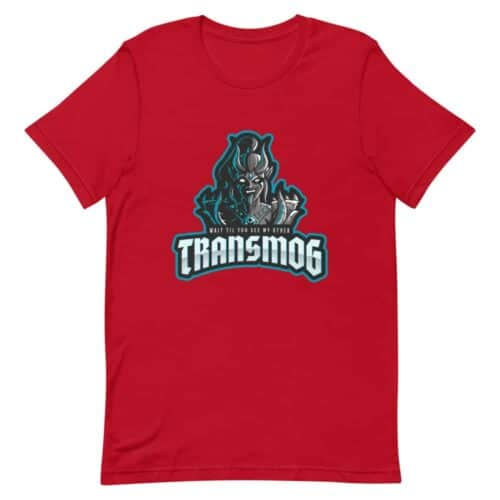 Wait Till You See My Other Transmog T-shirt 2