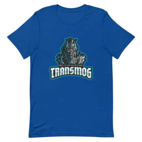 Wait Till You See My Other Transmog T-shirt 4
