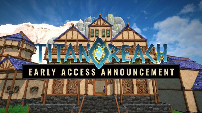 Titan Reach Pre-Alpha Early Release BEgins February 28th 1