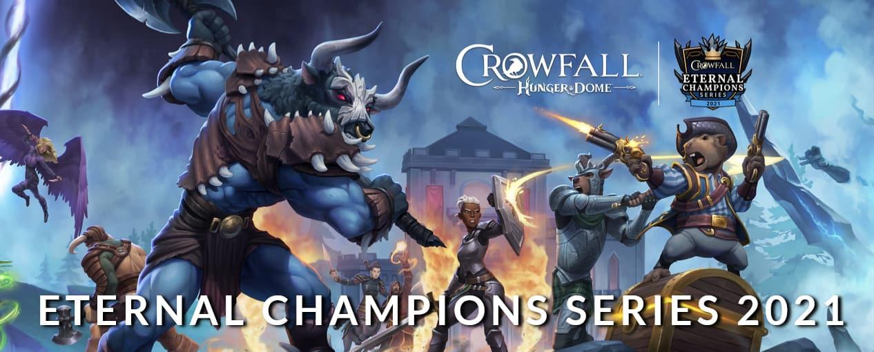 Crowfall Hungerdome, Eternal Champion Series 2021 Begins Tomorrow